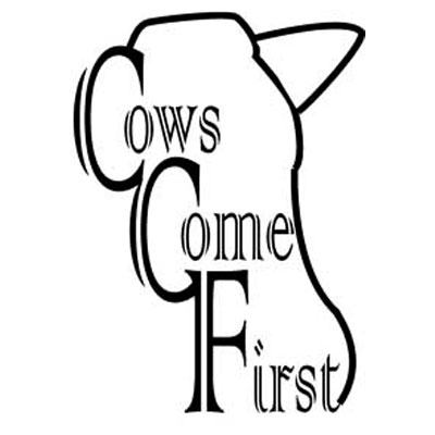 Cows Come First