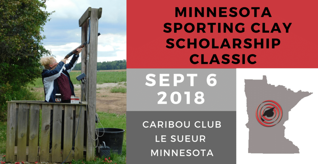 2018 Minnesota Sporting Clay Scholarship Classic