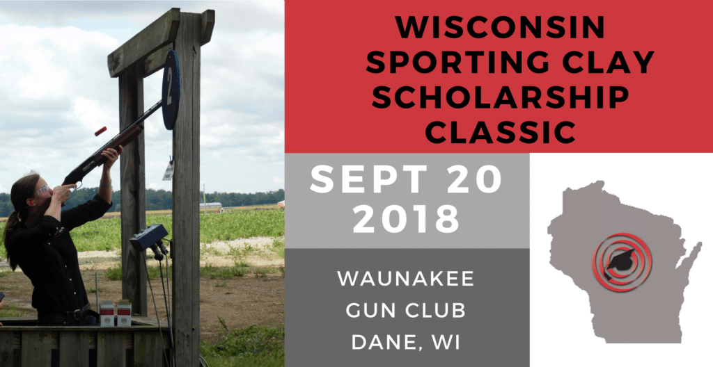 2018 Wisconsin Sporting Clay Scholarship Classic Banner