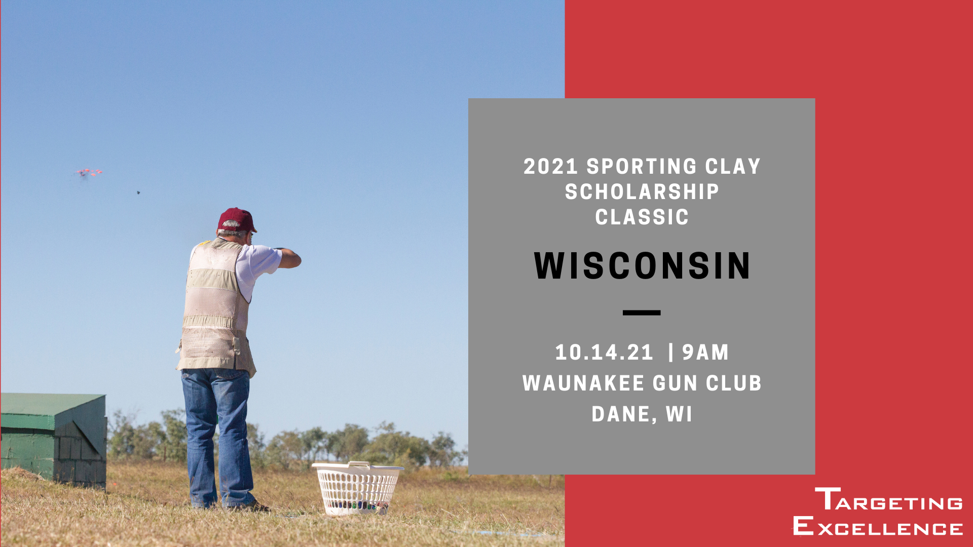 2021 Wisconsin Targeting Excellence Sporting Clay Scholarship Classic