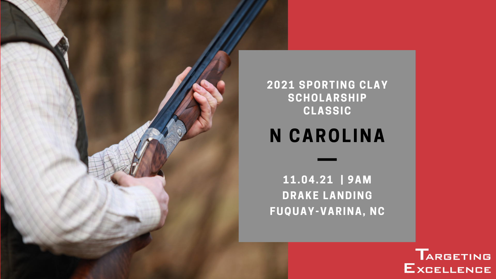 2021 N Carolina Targeting Excellence Sporting Clay Scholarship Classic