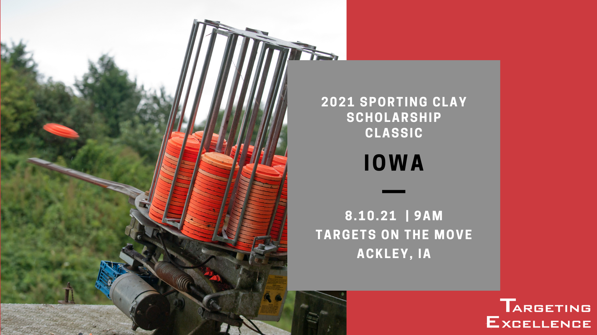 2021 Iowa Targeting Excellence Sporting Clay Scholarship Classic
